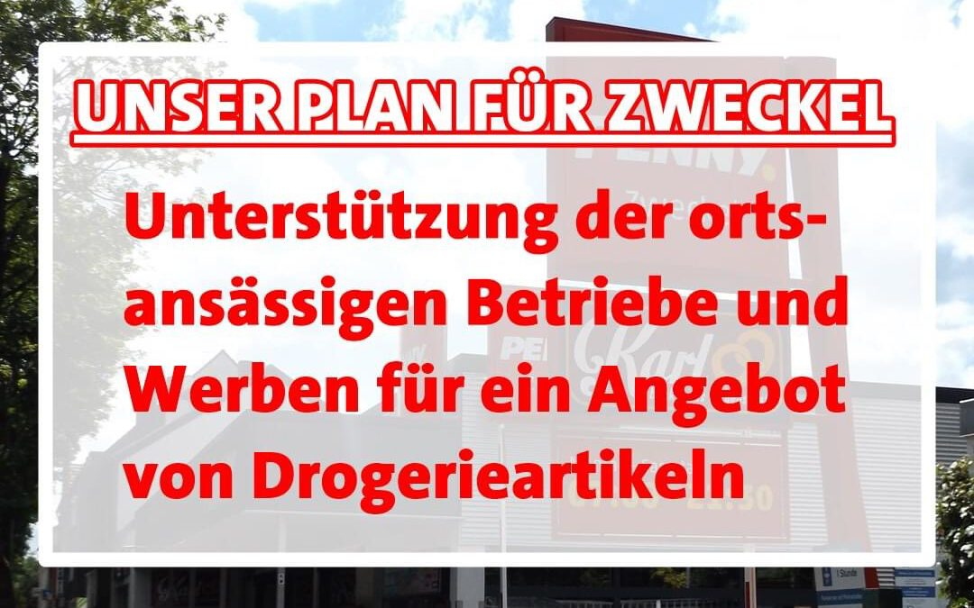"""Unser Zukunftsprogramm: Zweckel im Blick Heute zum Thema """"Nahversorgung"""""""